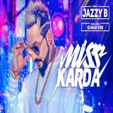Miss Karda Jazzy B Song Download Mp3