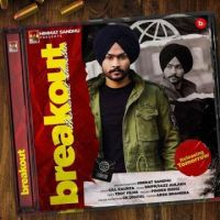 Break Out Himmat Sandhu Song Download Mp3