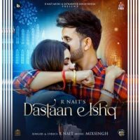 Dastaan E Ishq R Nait Song Download Mp3