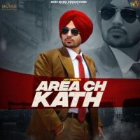 Area Ch Kath Jot Sidhu Song Download Mp3